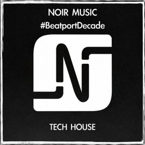 NOIR-MUSIC-BEATPORTDECADE-TECH-HOUSE-300x300