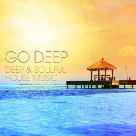 1425486268_go-deep-deep-soulful-house-music