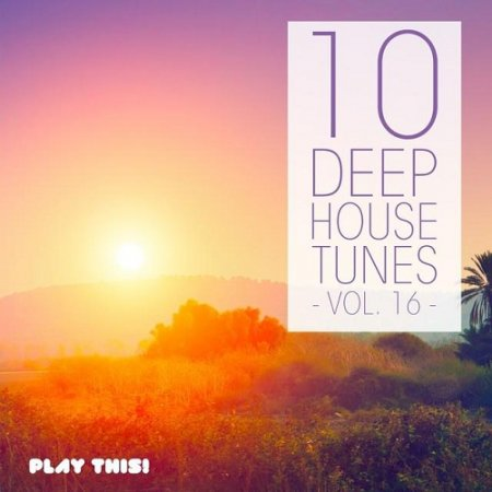 1426049954_10-deep-house-tunes-vol-16