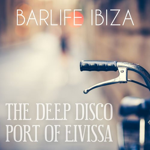 1426343755_va-barlife-ibiza-the-deep-disco-port-of-eivissa-2015