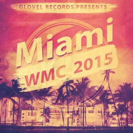 1427401234_glovel-records-pres.-miami-wmc-2015