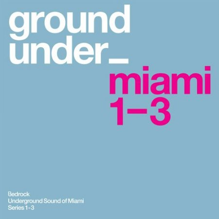 1427468567_underground-sound-of-miami-series-1-3