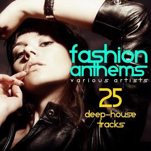 VA - Fashion Anthems 25 Deep House Tracks (2015)