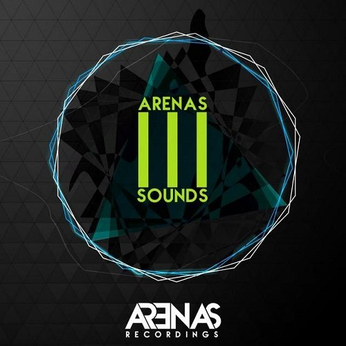 VA - Arenas Sounds Arenas Celebrates Its 3rd Anniversary (2015)