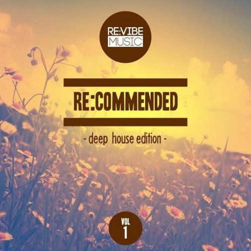 VA - Re Commended - Deep House Edition Vol 1 (2015)