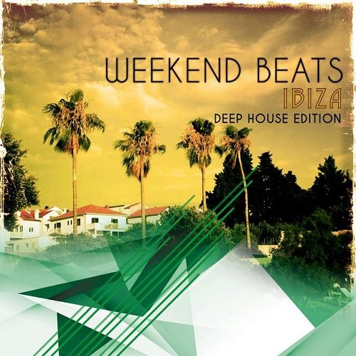 VA - Weekend Warriors Vol 2 20 Deep House Tunes (2015)