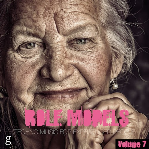 VA - Role Models Vol 7 Techno Music For Experienced People (2015)