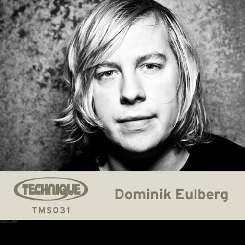 Dominik Eulberg Technique Mix Series 031 2015-03-18 Best Tracks