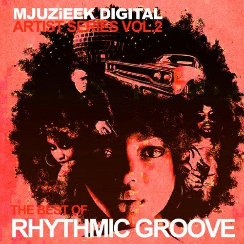 VA - Mjuzieek Artist Series Vol 2 The Best Of Rhythmic Groove (2015)