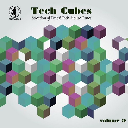 VA - Tech Cubes Vol 9 Selection Of Finest Tech House Tunes (2015)