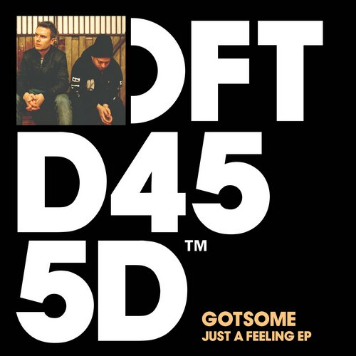 GotSome - Just A Feeling EP