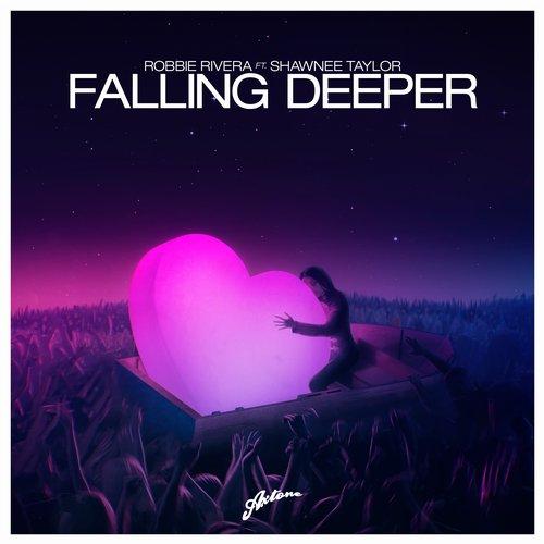 Robbie Rivera, Shawnee Taylor - Falling Deeper (Original Mix)