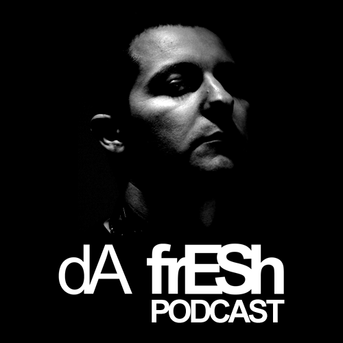 Da Fresh Podcast 382 2015-05-04 Best Tracks