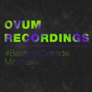 OVUM RECORDINGS BEATPORDECADE MINIMAL 2015