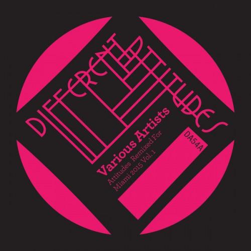 VA - Attitudes Remixed For Miami 2015 Vol. 1