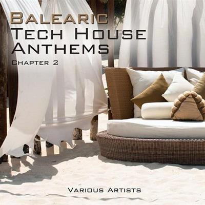 VA - Balearic Tech House Anthems Chapt - 2 (2015)
