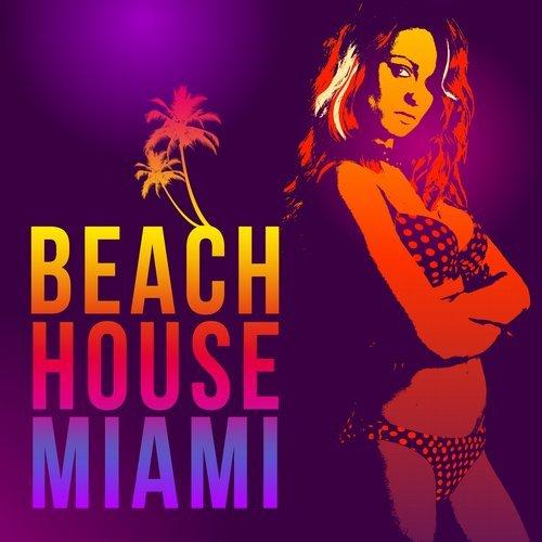 VA - Beach House Miami (2015)