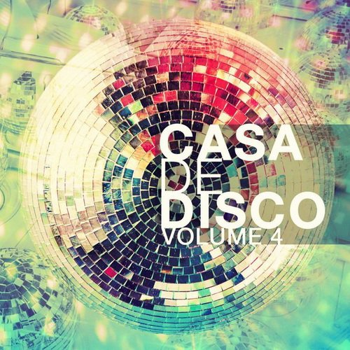 VA - Casa de Disco, Vol. 4 (2015)