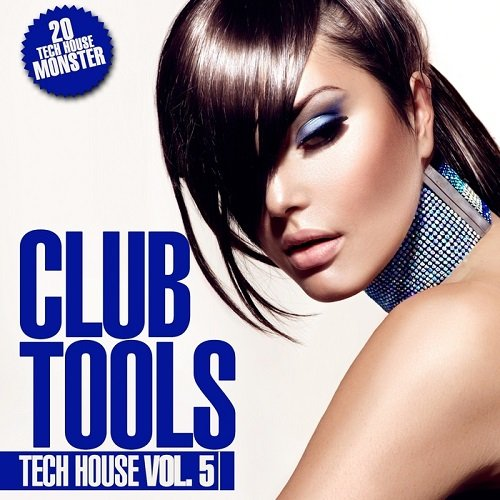 VA - Club Tools Tech House Vol.5 (2015)