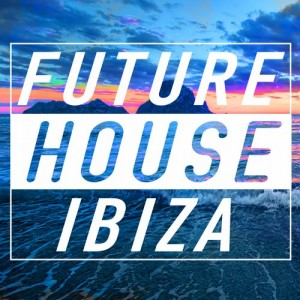 VA - Cr2 Records Future House Ibiza (2015)