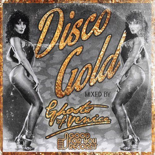 VA - Disco Gold (MIxed Ghost of Venice) (2015)