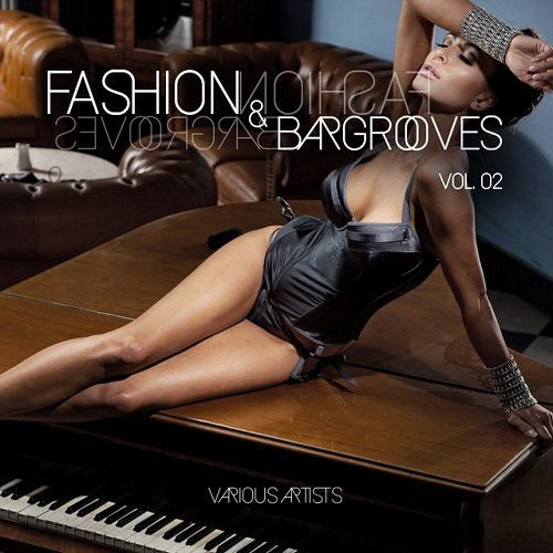 VA - Fashion and Bargrooves Vol 2 (2015)