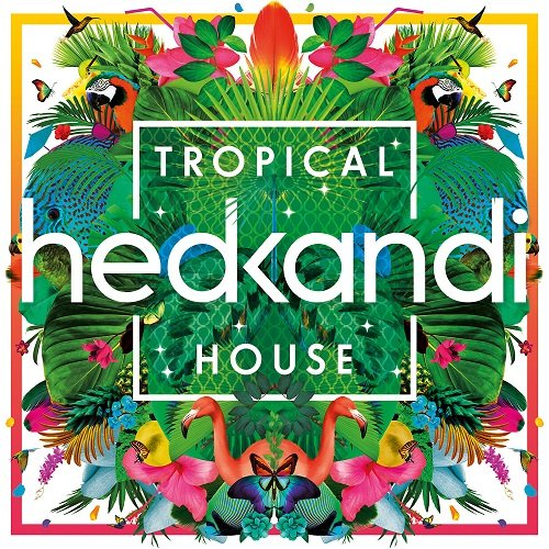 VA - Hed Kandi Tropical House