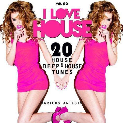 VA - I Love House Vol 02 20 House and Deep-House Tunes (2015)