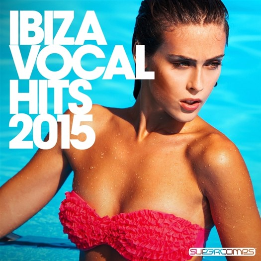 VA - Ibiza Vocal Hits 2015 [SUPERC285]