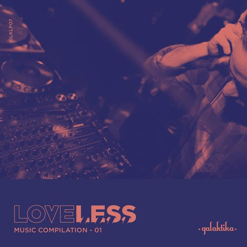 VA - Loveless Music Compilation Vol I (2015)