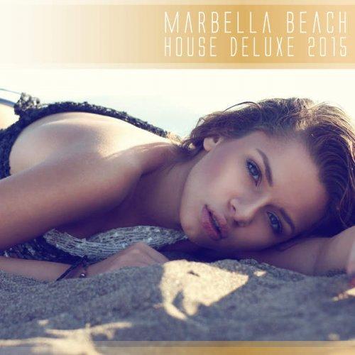 VA - Marbella Beach House Deluxe 2015