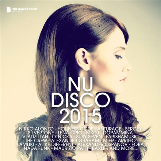VA - Nu Disco 2015 (Deluxe Version)