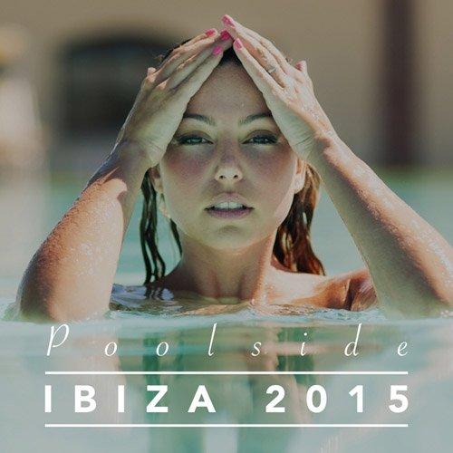 VA - Poolside Ibiza 2015