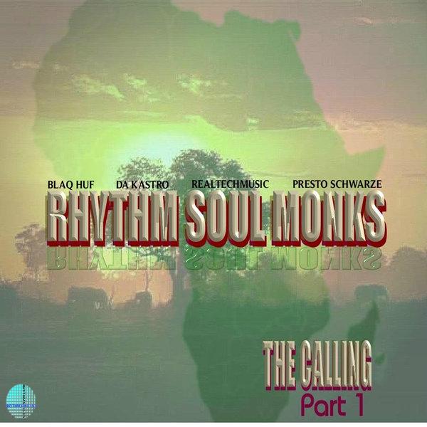 VA - Rhythm Soul Monks - The Calling (Part 1)