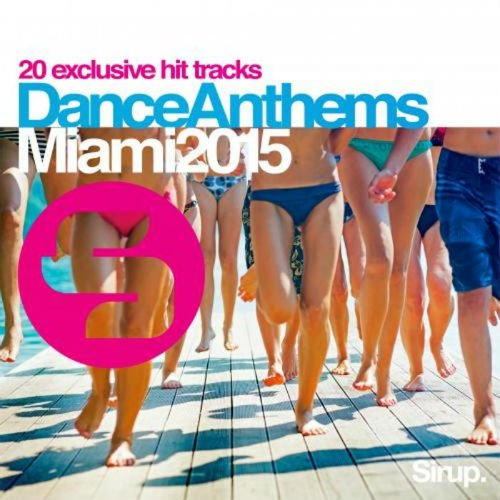 VA - Sirup Dance Anthems Ibiza 2015