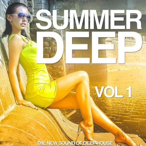 VA - Summer Deep Vol 1 The New Sound of Deep House (2015)