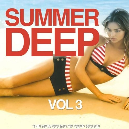 VA - Summer Deep Vol 3 The New Sound of Deep House (2015)