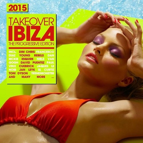 VA - Takeover IBIZA 2015 - The Progressive Edition