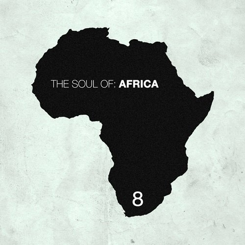 VA - The Soul of Africa, Vol. 8 (2015)