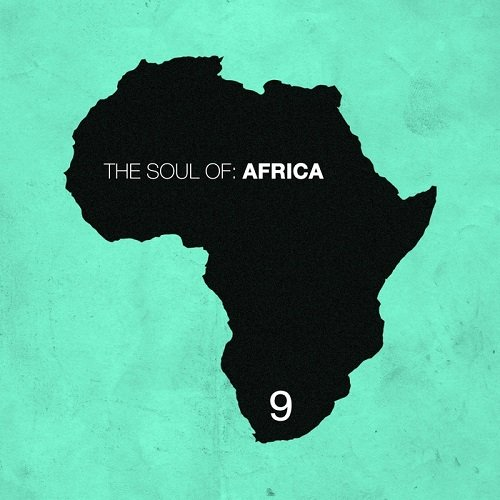 VA - The Soul of Africa, Vol. 9 (2015)
