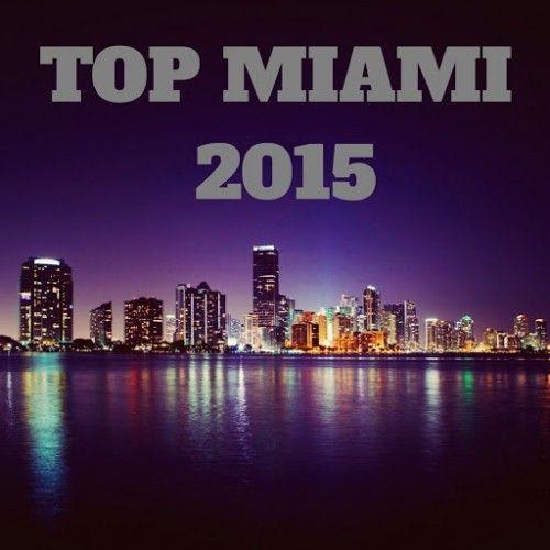 VA – Top Miami 2015 [Ibiza Stereo]