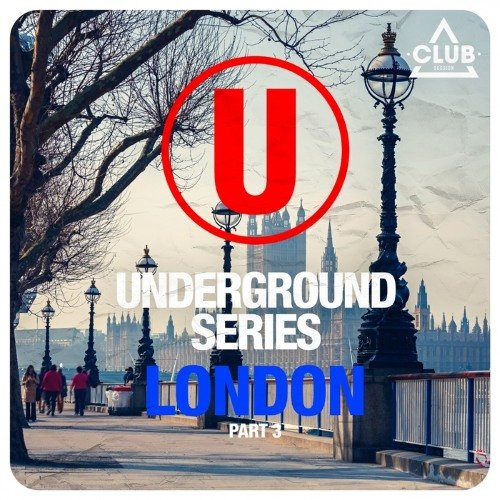 VA - Underground Series London, Pt. 3 (2015)