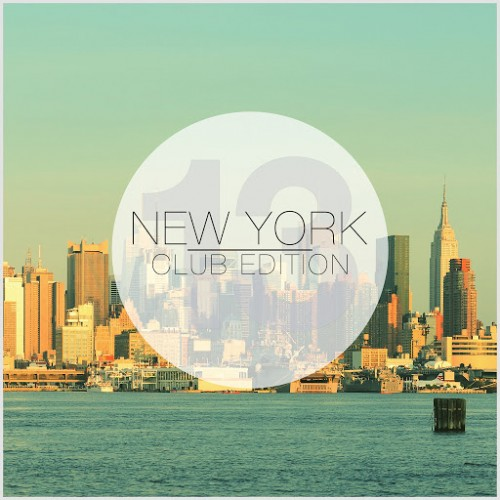 VA - New York Club Edition Vol 13 (2015)
