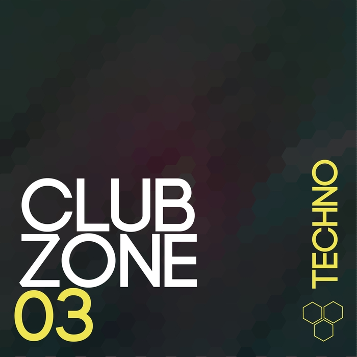 VA - Club Zone - Techno Vol. 03 (2015)