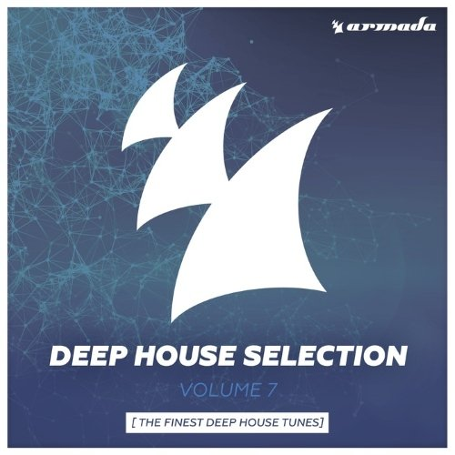 VA - Armada Deep House Selection, Vol. 7 (The Finest Deep House Tunes) (2015)