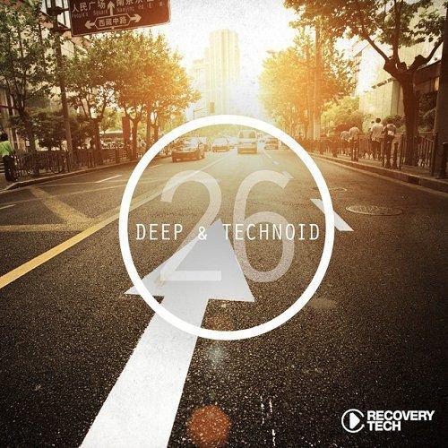 VA - Deep and Technoid 26 (2015)