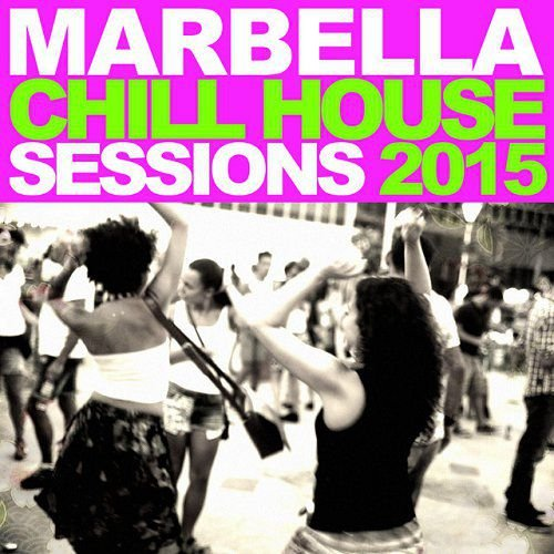 VA - Marbella Chill House - Sessions (2015)